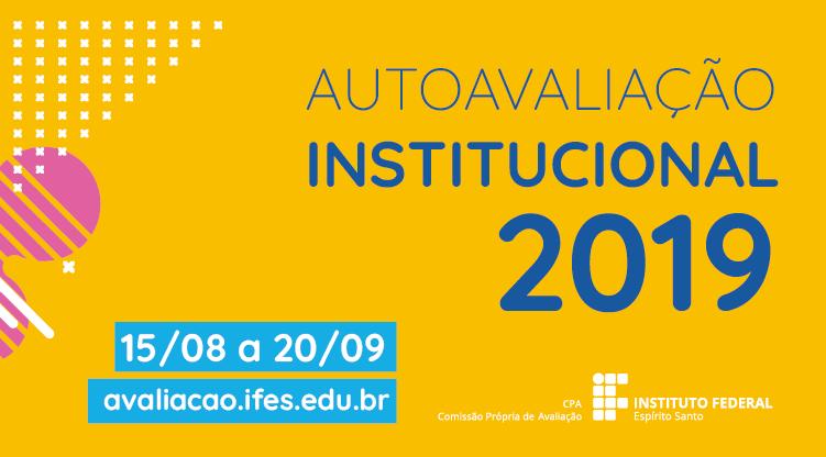 Estudantes e servidores podem participar da Autoavaliação Institucional 2019