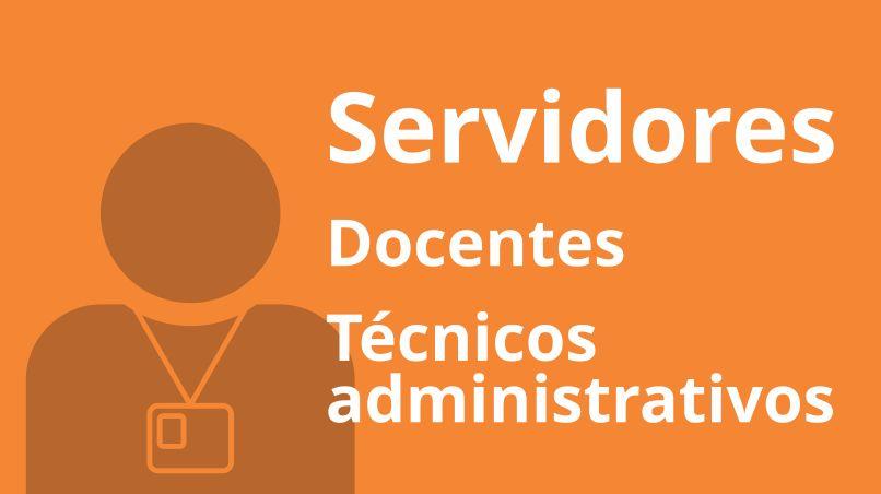 Servidores - docentes e taes